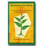 That You May Grow Thereby - Vol 1