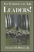 All Christians Are Leaders!