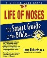 Life Of Moses, The - Smart Guide To The Bible