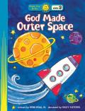 Happy Day God Made Outer Space
