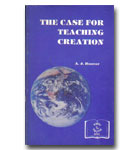 Case For Teaching Creation, The