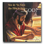 How Do You Know The Bible Is From God