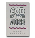 God Is The Audience