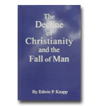 Decline Of Christianity And The Fall Of Man
