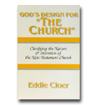 "God's Design For ""The Church"": Clarifying The Nature & Intention Of The New Teh"