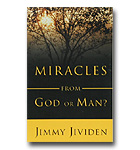 Miracles From God Or Man?