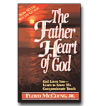 Father Heart Of God. The: God Loves You, Learn To Know His Compassionate Touch