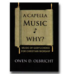 A Capella Music - Why?