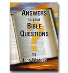 Answers To Your Bible Question