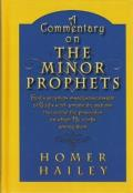 Commentary - Commentary On The Minor Prophets - Hailey