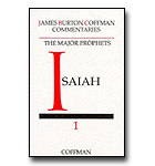 Coffman Commentary - 18 - Major Prophets 1 - Isaiah