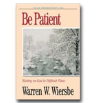 Be Patient: Job: Waiting On God In Difficult Times