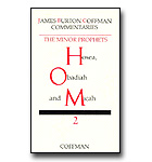 Coffman Commentary - 23 - Minor Prophets 2: Hosea, Obadiah, Micah