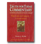 Commentary - Truth For Today: 36 - Acts 1-14