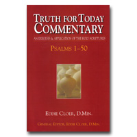 Commentary - Truth For Today: 17 - Psalms 1-50