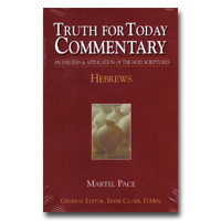 Commentary - Truth For Today: 48 - Hebrews
