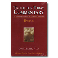 Commentary - Truth For Today: 03 - Exodus