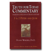 Commentary - Truth For Today: 50 - 1 And 2 Peter And Jude