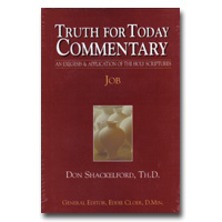Commentary - Truth For Today: 16 - Job