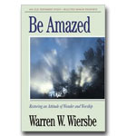 Be Amazed: Minor Prophets: Restoring An Attitude Of Wonder And Worship