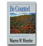 Be Counted: Numbers: Living A Life That Counts For God