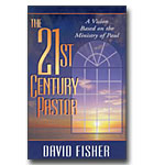 21st Century Pastor, A Cision Based On The Ministry Of Paul