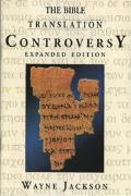 Bible Translation Controversy, The