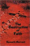 Destruction Of Faith