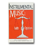 Instrumental Music: Faith Or Opinion