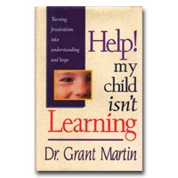 Help! My Child Isn't Learning: Turning Frustration Into Understanding And Hope