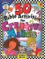 50 Bible Activities For Creative Minds - Grades 3-6