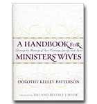 A Handbook For Ministers' Wives: Sharing The Blessing Of Your Marriage, Family,