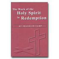 Work Of The Holy Spirit In Redemption, The
