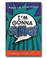 I'm Gonna Sing - Songs For Young Hearts - Robert Taylor - Songbook