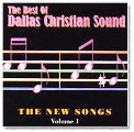 Best Of Dallas Christian Sound - New Songs Vol 1 - CD
