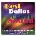 Best Of Dallas Christian Sound - Congregational Singing Vol 1-2 - CD