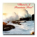 Dallas Christian - There's A Fountain Free - CD