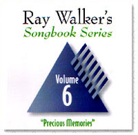 Ray Walker - Songbook Series Vol 6 - Precious Memories - CD