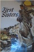 First Sisters: The Women In Acts