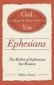 God Has a Plan for You - The Riches of Ephesians for Women