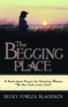 Begging Place, The