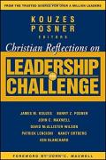 Christian Reflectrions On The Leadership Challenge