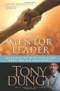Mentor Leader, The: Secrets To Building People And Teams That Win Consistently