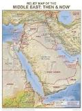 Relief Middle East Map: Then And Now - Wall Chart - Lam