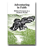 Adventuring In Faith Biblical Sermons In A Modern World