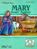 Mary Jesus' Mother Reproducible