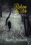 Return To Me: What To Do When Loved Ones Fall Away (Revised Edition)