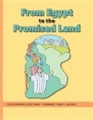 Discovering God's Way 3 - Primary - Y1 B2 - From Egypt To The Promised Land - WB