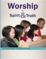 Discovering God's Way 5 - Teen / Adult - Y2 B3 - Worship In Spirit And Truth - WB